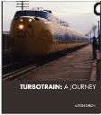 TURBOTRAIN: A JOURNEY