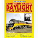 SOUTHERN PACIFIC DAYLIGHT STEAM LOKOMOTIVES