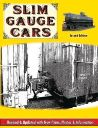 SLIM GAUGE CARS