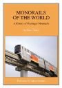 MONORAILS OF THE WORLD