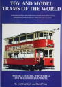 Toy and Model Trams of the World