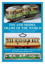 Toy and Model Trams of the World vol.1